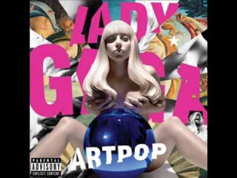 Lady Gaga - ARTPOP (Male version)