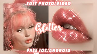 Tutorial Edit photo/video effect Glitter Bling Bling || Free Android/IOS