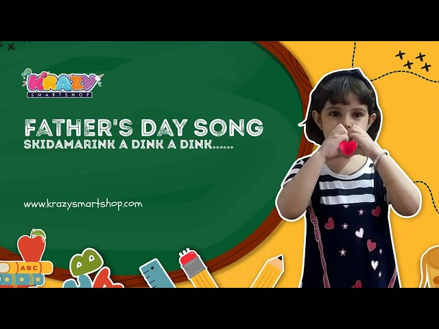 Fathers day Song   Skidamarink a dink a dink   Fathers Day Poem In English   Happy Fathers Day Songs
