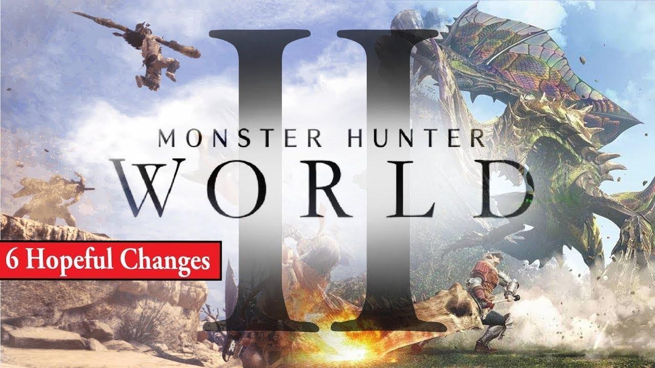 Monster Hunter World 2 Ultimate Six Hopeful Changes Youtube