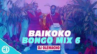 Dj Olemacho - Baikoko Bongo Mix 6 Video 2021 (Latest Bongo Mix 2021)🔥🔥🔥🔥