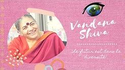 L'Autre Regard de : Vandana Shiva (2017)
