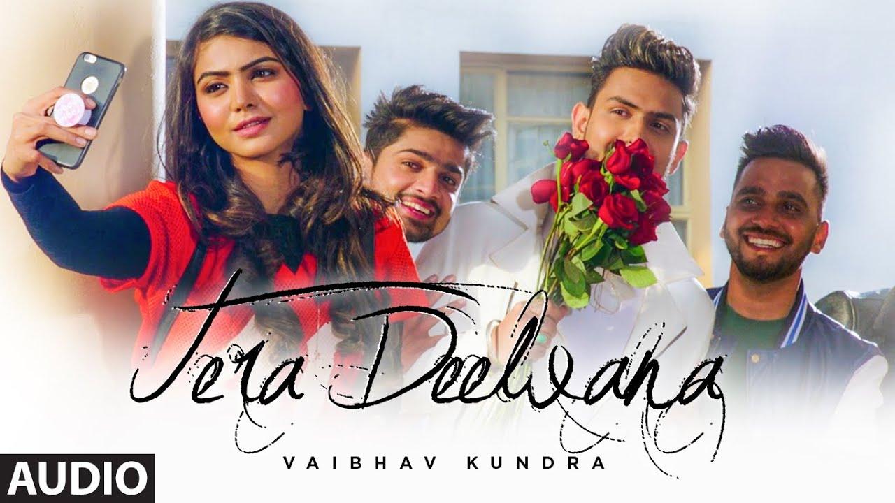 Tera Deewana (Full Audio Song) Vaibhav Kundra   Praveen Bhat   Hit Punjabi Song 2020