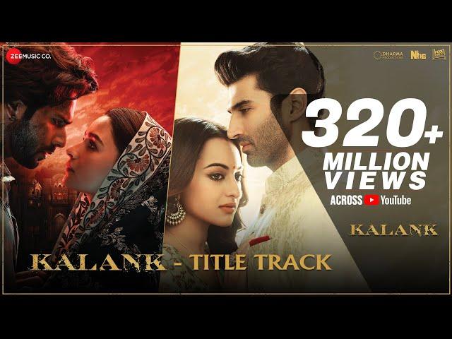 Kalank Title Track | Madhuri Sonakshi Alia Sanjay Aditya Varun| Arijit | Pritam| Amitabh| Abhishek