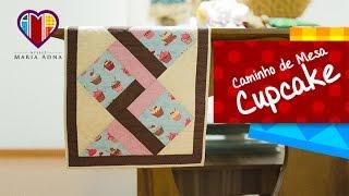 Caminho de Mesa Cupcake- Maria Adna Ateliê