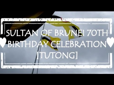 BIG EVENTS IN BRUNEI: Sultan of Brunei 70th birthday celebration in Tutong