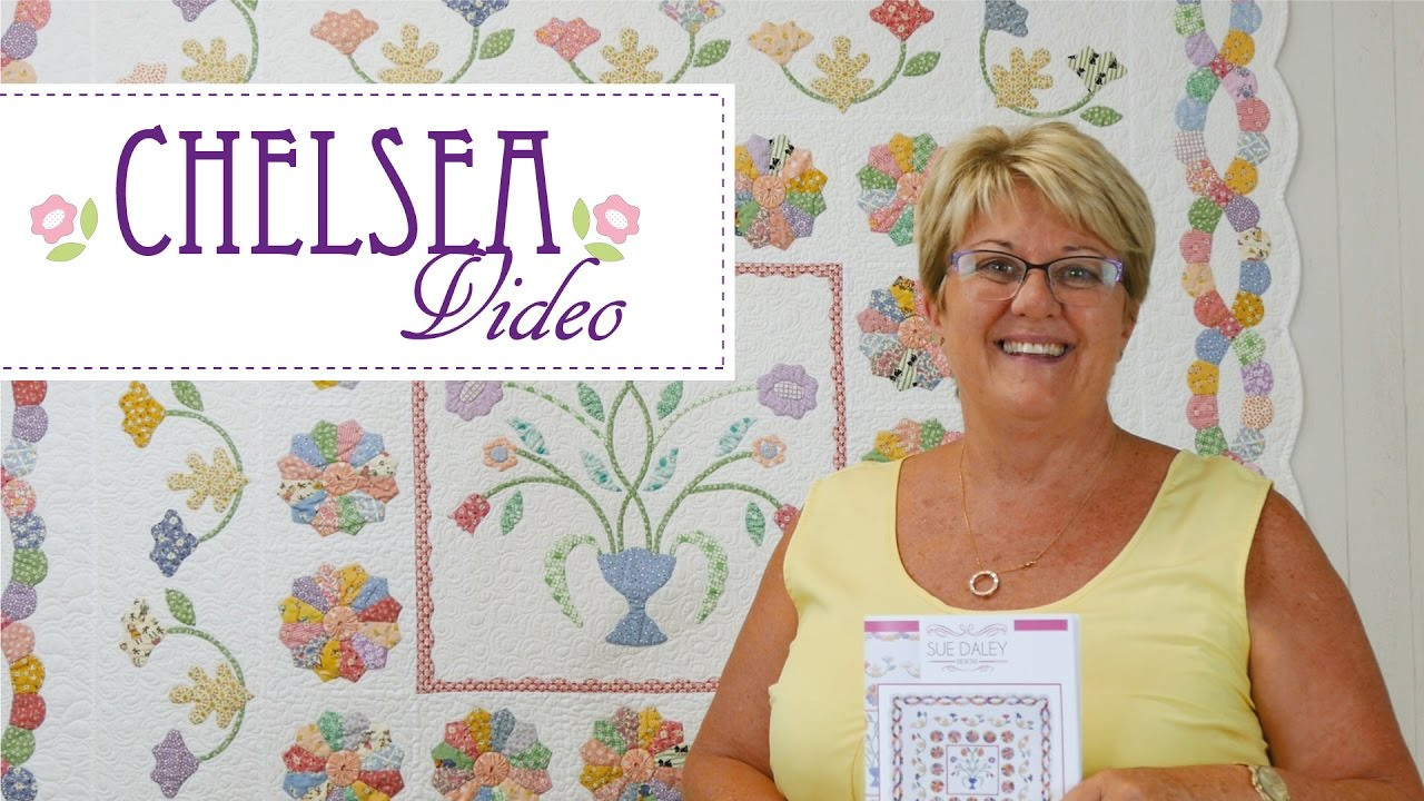Chelsea Quilt By Sue Daley - YouTube : sue daley quilt patterns - Adamdwight.com