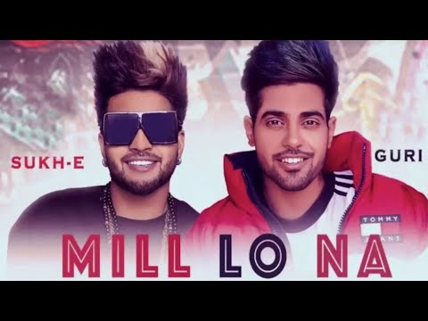 Milo Na New Official Song Video Guri Ft.sukh-e