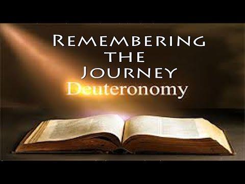 Deuteronomy Study Series Pt 1 'Remembering the Journey'