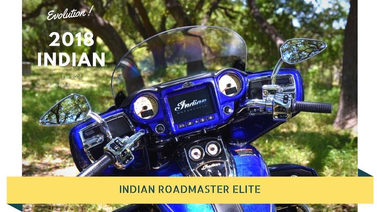 evolution from Indian roadmaster - 2018 Indian Roadmaster Elite