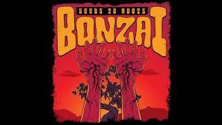 Bonzai - Seeds to Roots (Full Album 2019)