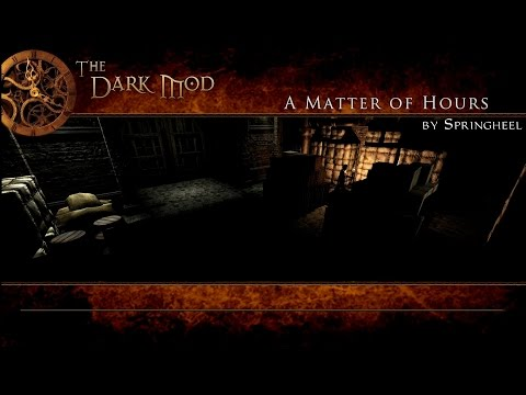 The Dark Mod: A Matter of Hours (Expert | All loot | Stealth Score 0)