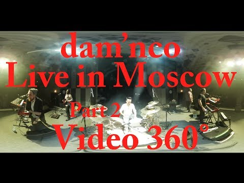 dam'nco VIDEO 360 - Live Moscow - Part2 - Tour Eiffel