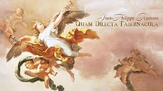 J.-Ph. Rameau: «Quam dilecta tabernacula» RCT 15