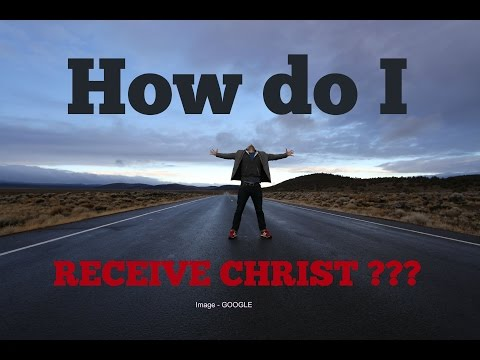 HOW DO I RECEIVE CHRIST ??? | Word of the Day - SALVATION
