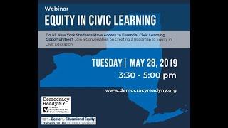 DemocracyReady NY Webinar: Creating a Roadmap to Equity in Civic Education