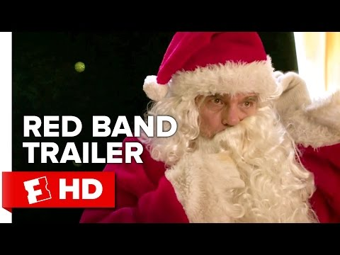 Bad Santa 2  Red Band  2 2016  Billy Bob Thornton Movie
