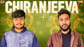 Chiranjeeva || Wirally Originals || Tamada Media