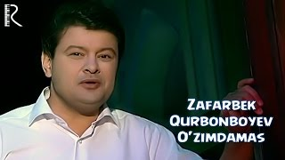 Зафарбек Курбонбоев - Узимдамас