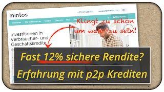 12% sichere Rendite durch p2p Kredite? Meine Erfahrungen mit Mintos 🤔