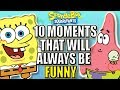 10 Classic Spongebob Moments That Will Always Be Funny