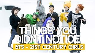 THINGS YOU DIDN T NOTICE IN BTS 21st Century Girl Dance Practice Halloween Ver
