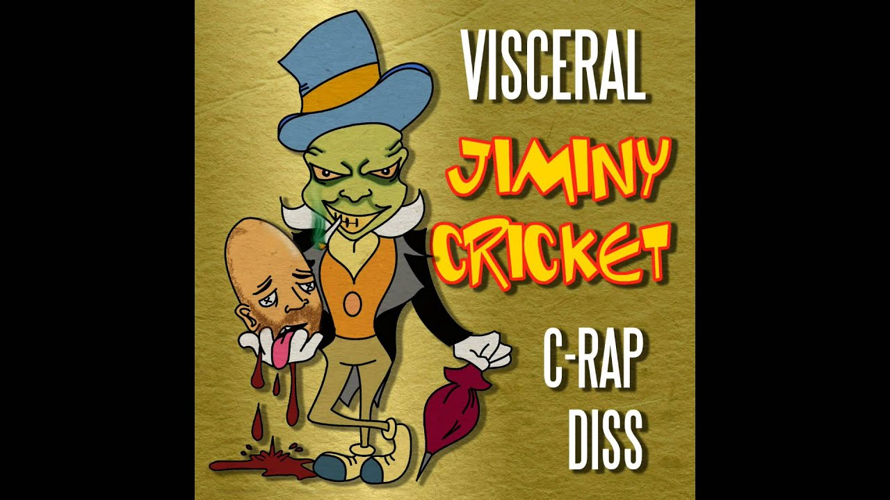 Visceral Jiminy Cricket C rap Diss YouTube