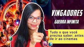 #Vingadores #Marvel VINGADORES GUERRA INFINITA - TUDO O QUE VOCÊ PRECISA SABER