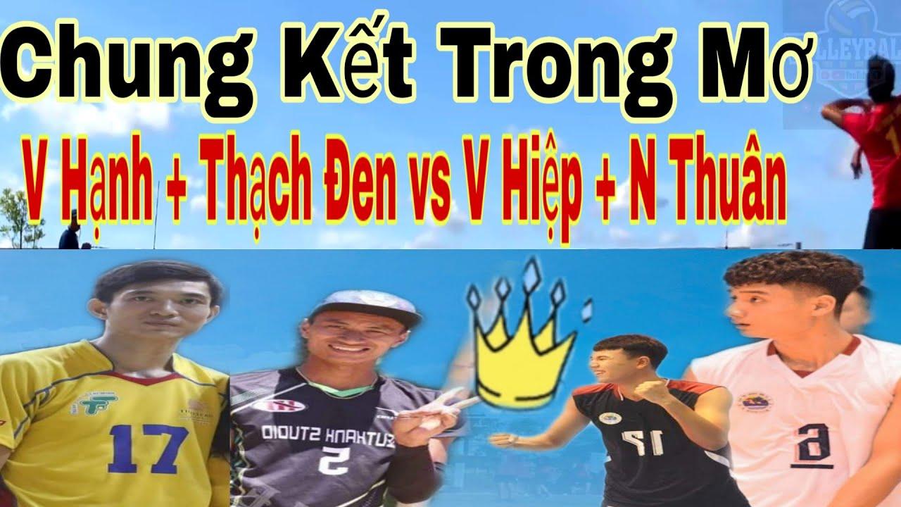 Chung Kết | Hóa Sơn vs Biên Phòng | Văn Hạnh + Thạch Đen vs Văn Hiệp + Ngọc Thuân .