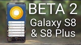 Galaxy S8 & S8+ 8.0 Oreo Beta 2 Update Review
