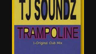 TJ SOUNDZ - TRAMPOLINE (NEW SUMMER HIT 2010)
