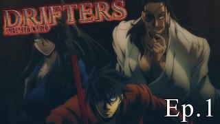 Drifters Abridged: Episode 1