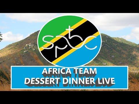 African Team Dessert Dinner LIVE