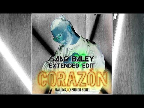 Maluma feat. Nego do Borel - Corazón (Saac Baley Extended Edit)