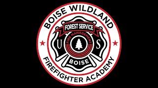 Boise Wildland Firefighter Academy Recruitment