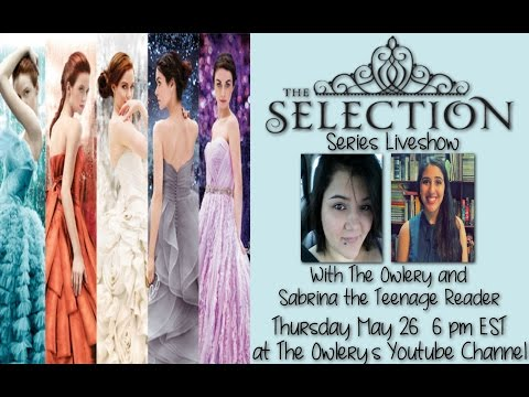 The Selection Series Discussion