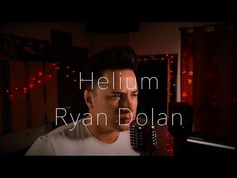 Sia - Helium (Male Cover) Ryan Dolan