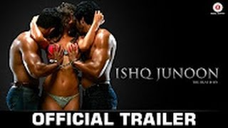 Ishq Junoon - Official Movie Trailer | Rajbir, Divya & Akshay
