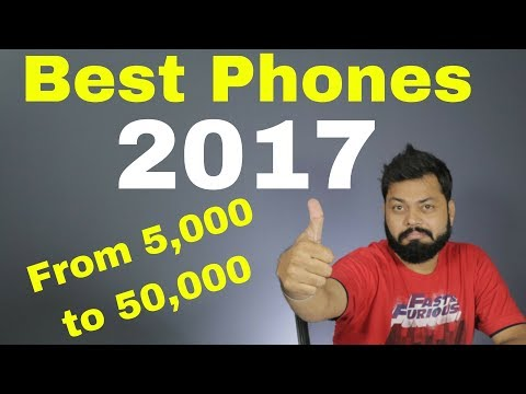 TOP SMARTPHONES OF 2017 FOR EVERY BUDGET (Rs.10000 to Rs. 50000)