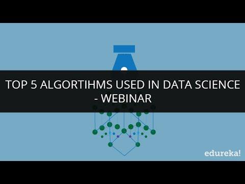 Top 5 Data Science Algorithms - Decision Tree, Random Forest, Linear Regression, K-Means | Edureka