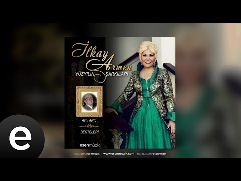 İlkay Armen - Şarkılar Söyle O Sahillerde - Official Audio - Esen Müzik