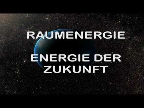 Raumenergie Teil 1: Die Energie der Zukunft
