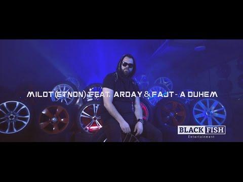 Milot (ETNON) feat. Arday & Fajt - A Duhem