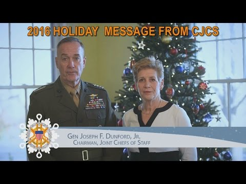 2016 Holiday Message from CJCS Marine Corps Gen. Joseph F. Dunford Jr.