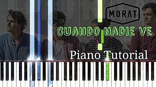 Morat - Cuando nadie ve   Piano Tutorial