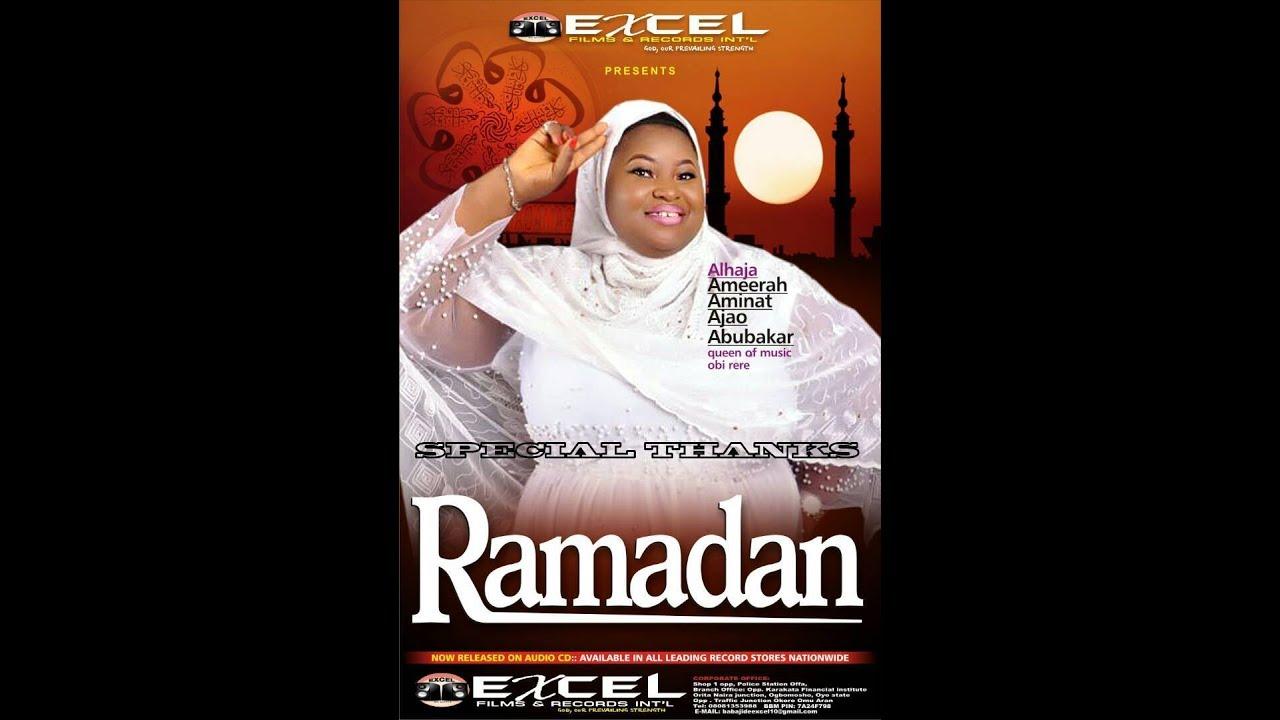 Download RAMADAN || SPECIAL THANKS - QUEEN AMEERAH ABUBAKAR AJAO OBIRERE