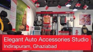 Store Launch | Elegant Auto Accessories Studio reaches Indirapuram | Ghaziabad