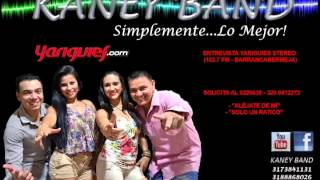 Kaney Band @ Yariguies Stereo