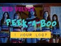 RED VELVET PEEK-A-BOO 1 HR LOOP || Lavina