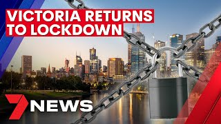 Covid-19: victoria to enter snap five-day lockdown | 7news